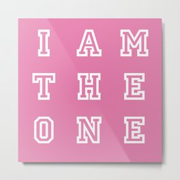 I AM THE ONE Metal Print