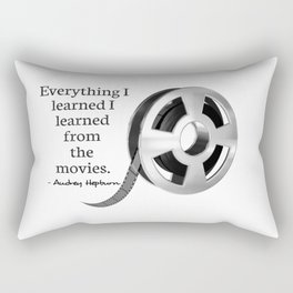 Everything I learned I learned from the movies Rectangular Pillow