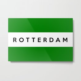 Rotterdam city Netherlands country flag name text Metal Print