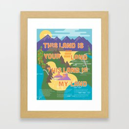 This Land is Your Land This Land is My Land Framed Art Print