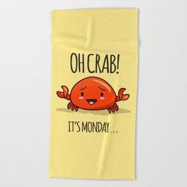 Crabby Day! Beach Towel