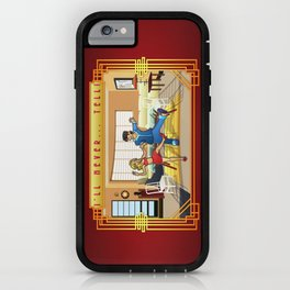 Never Tell iPhone Case