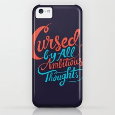 Cursed by all Ambitious Thoughts Slim Case iPhone 5c