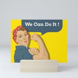 We can do it! - Classic Feminist Art Mini Art Print