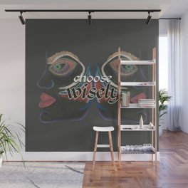 choose wisely Wall Mural