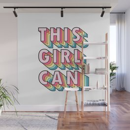 This Girl Can Wall Mural