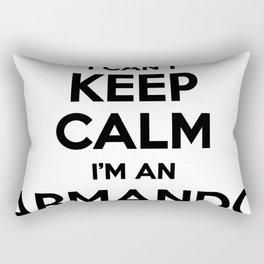 I cant keep calm I am an ARMANDO Rectangular Pillow