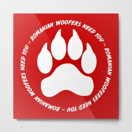 Romanian Woofers Need You - Logo Only Metal Print