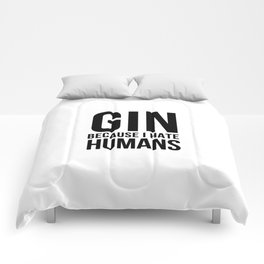 Gin becuase i hate humans | Gin Tonic gift Comforters