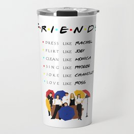 To be like Friends - tv show Travel Mug