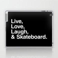 Live Love Laugh and Skateboard Laptop & iPad Skin