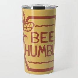 BEE HUMBLE Travel Mug