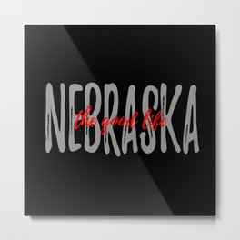Nebraska - Black Background - The Good Life Metal Print