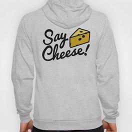 Say Cheese! Hoody