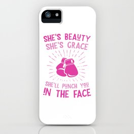 Beauty Grace Punch you in the face iPhone Case