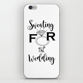 Sweating for the Wedding iPhone Skin