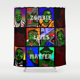 Zombie Lives Matter Collage Shower Curtain