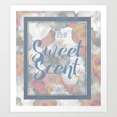 The Sweet Scent of Spring Art Print