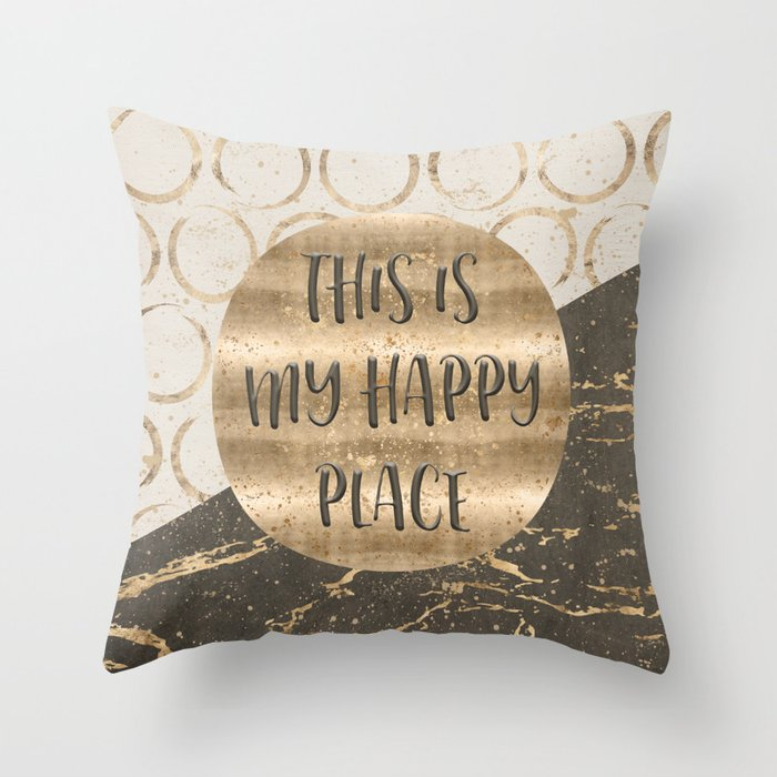 GRAPHIC ART This is my happy place Throw Pillow