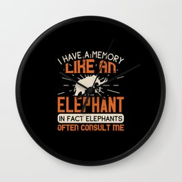 Elephant Quote - 17 Wall Clock