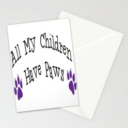 All My Children Have Paws Stationery Cards