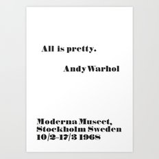 WARHOL All is pretty Art Print