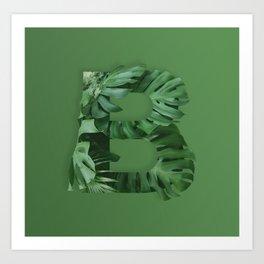 You better B-Leaf it Art Print