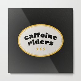 Caffeine Riders # black & yellow Metal Print