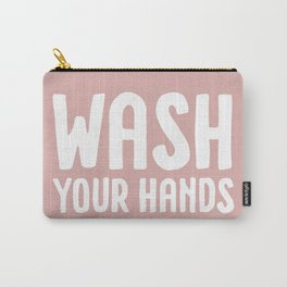 Wash your hands - pink Carry-All Pouch
