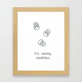 It's Raining Mandibles Framed Art Print