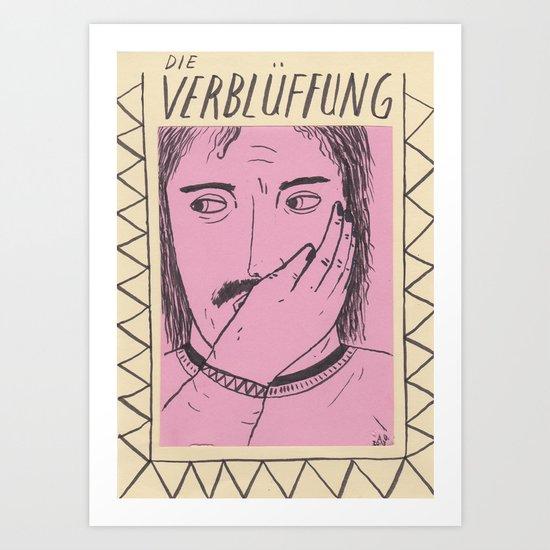 Die Verblüffung Art Print