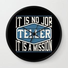 Teller  - It Is No Job, It Is A Mission Wall Clock