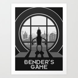 Bender's Game Art Print