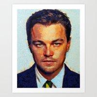 leonardo dicaprio Art Prints featuring Leonardo DiCaprio II by Nick Arte
