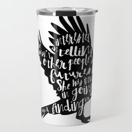 Other People's Futures - The Raven Boys Travel Mug