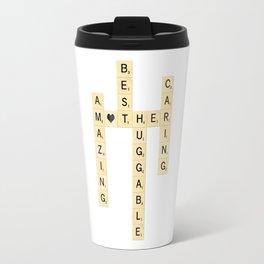 Mother's Day Scrabble Art - Mother, Amazing, Best, Huggable, Caring Travel Mug