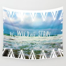 Be Wild and Stray. Wall Tapestry