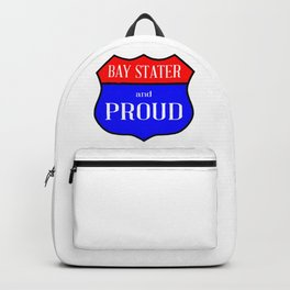 Bay Stater And Proud Backpack