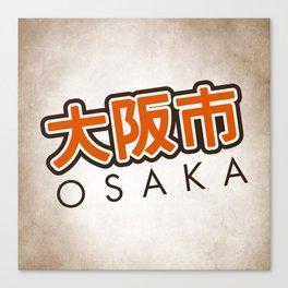 Osaka shi Canvas Print