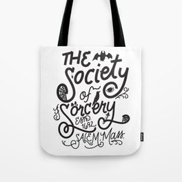 The Society of Sorcery Tote Bag