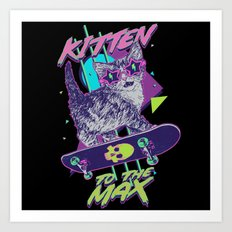 Kitten To The Max Art Print