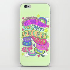 If You Want The Hocus Pocus You Gotta Put A Payment In Focus iPhone & iPod Skin