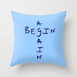 Begin again 2 blue Throw Pillow
