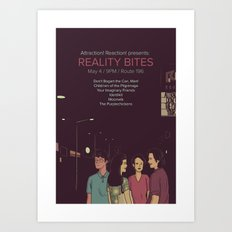 Reality Bites Art Print