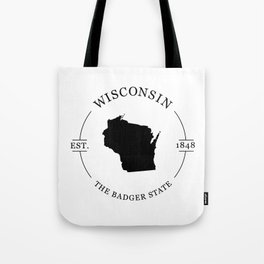Wisconsin - The Badger State Tote Bag