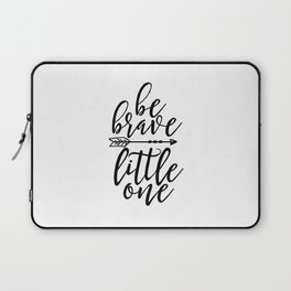 printable wall art, be brave little one, nursery wall art,kids gift,children room decor,quote prints Laptop Sleeve