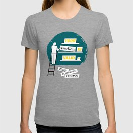 Emotions are Valid: Mental Health Awareness T-shirt