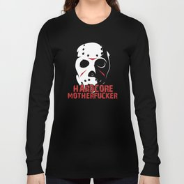 Hardcore Motherf*cker Rave Quote Long Sleeve T-shirt