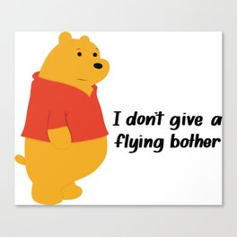 I dont give a bother Canvas Print