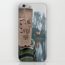 It's All in Your Head iPhone Skin
